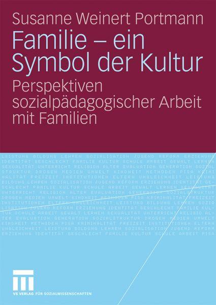 Familie - ein Symbol der Kultur