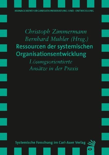 Ressourcen der systemischen Organisationsentwicklung
