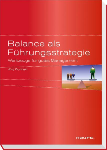 Balance als Führungsstrategie