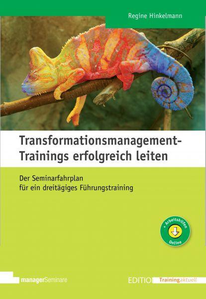 Transformationsmanagement-Trainings erfolgreich leiten