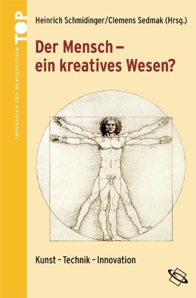 Der Mensch - ein kreatives Wesen?