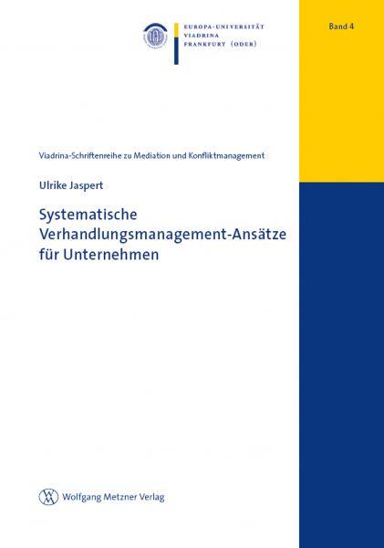 Systematische Verhandlungsmanagement-Ansätze im Unternehmen