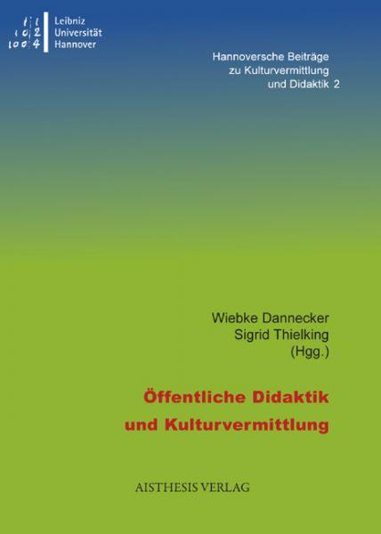 Öffentliche Didaktik und Kulturvermittlung