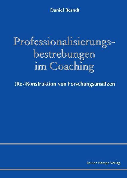 Professionalisierungsbestrebungen im Coaching