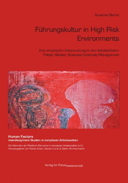 Führungskultur in High Risk Environments