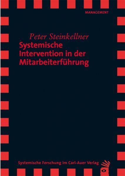 Systemische Intervention in der Mitarbeiterführung