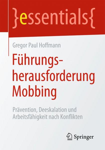 Führungsherausforderung Mobbing