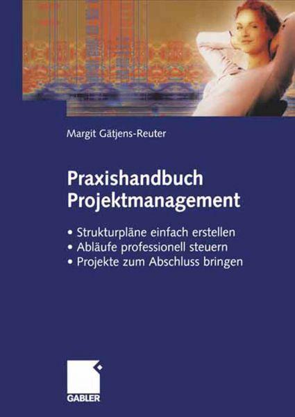 Praxishandbuch Projektmanagement