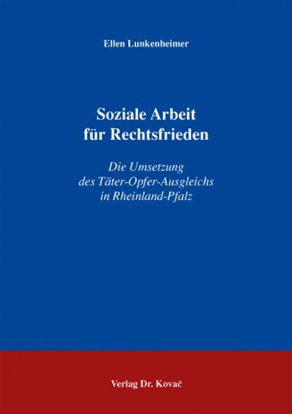 Soziale Arbeit für Rechtsfrieden