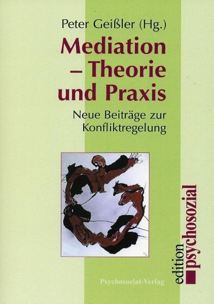 Mediation – Theorie und Praxis