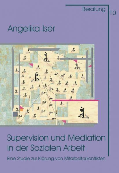 Supervision und Mediation in der Sozialen Arbeit
