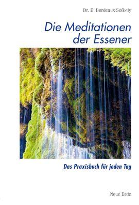 Schriften der Essener / Die Meditationen der Essener