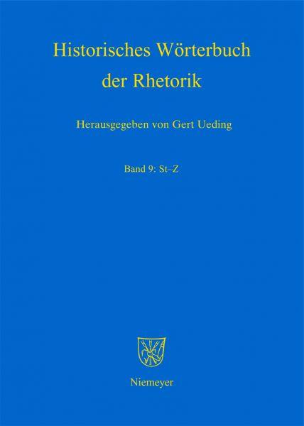 Historisches Wörterbuch der Rhetorik / St - Z