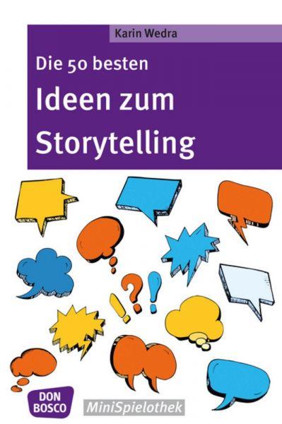 Die 50 besten Ideen zum Storytelling