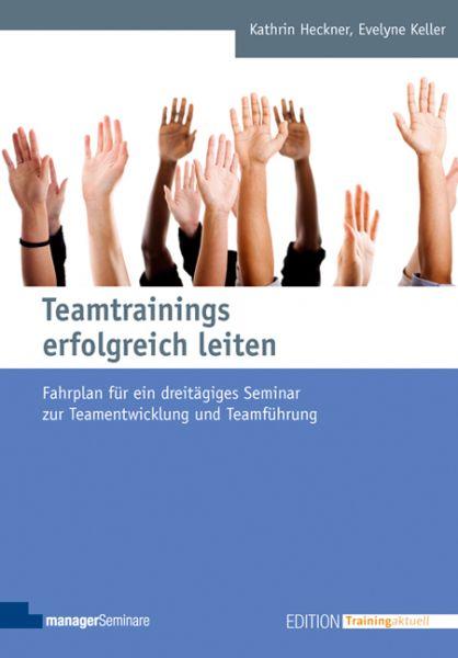 Teamtrainings erfolgreich leiten