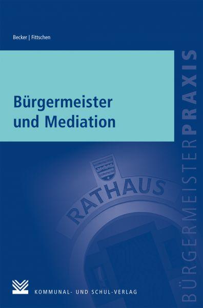 Bürgermeister und Mediation