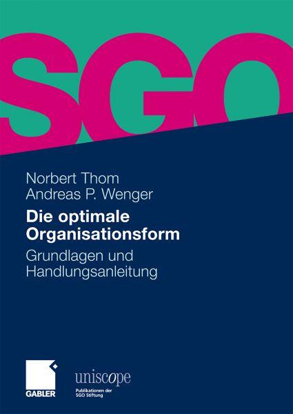 Die optimale Organisationsform