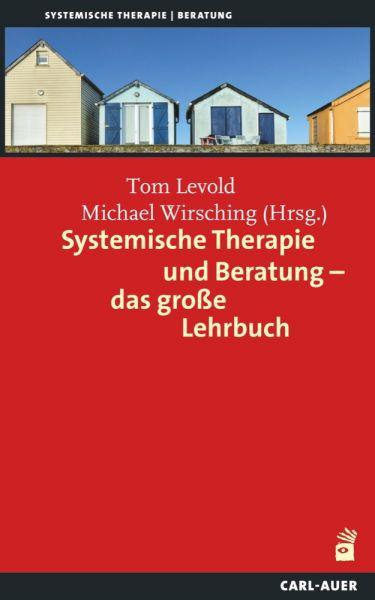 Systemische Therapie und Beratung – das große Lehrbuch