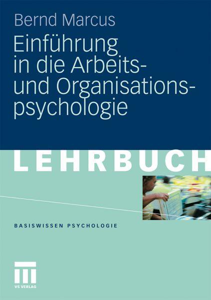 Einführung in die Arbeits- und Organisationspsychologie