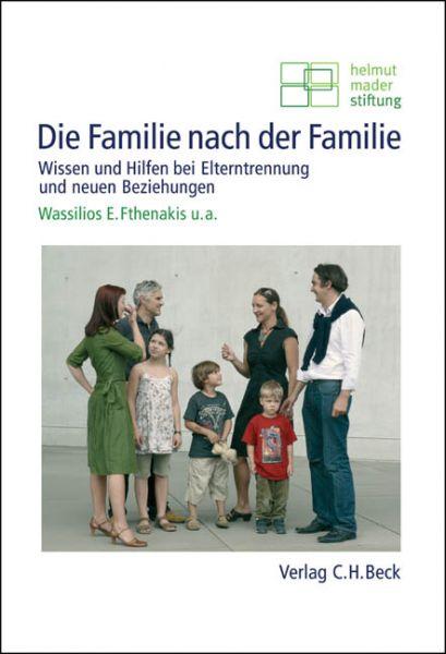 Die Familie nach der Familie