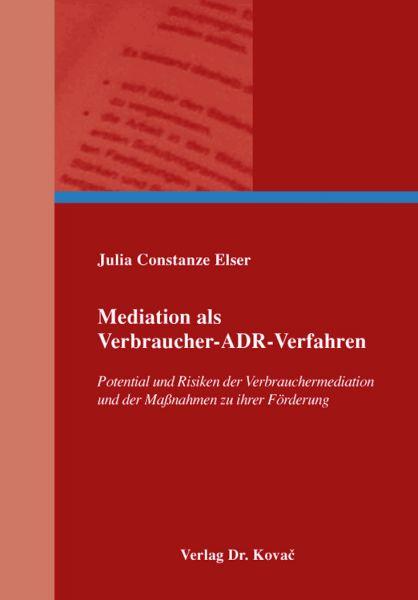 Mediation als Verbraucher-ADR-Verfahren