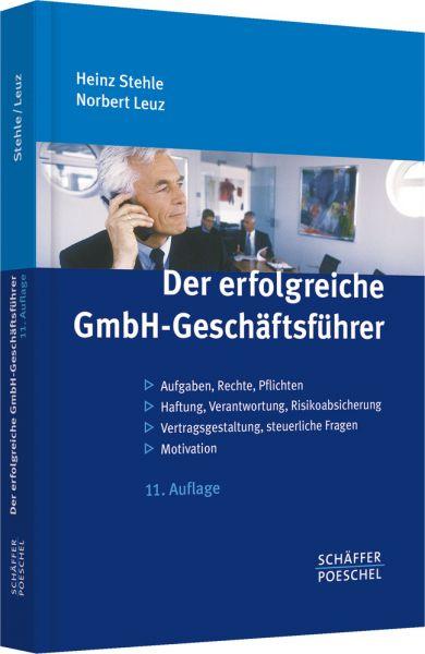 Der erfolgreiche GmbH-Geschäftsführer