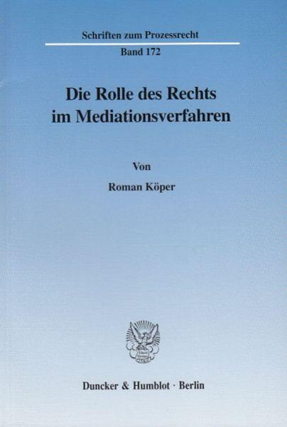 Die Rolle des Rechts im Mediationsverfahren.