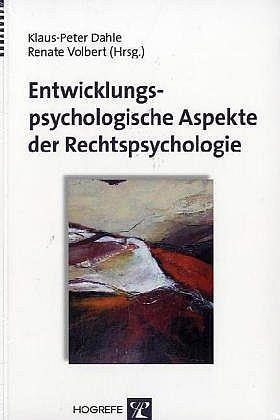 Entwicklungspsychologische Aspekte der Rechtspsychologie