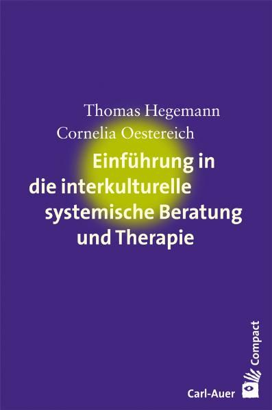 Einführung in die interkulturelle systemische Beratung und Therapie
