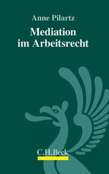 Mediation im Arbeitsrecht