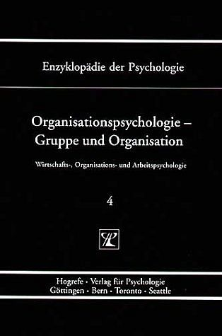 Organisationspsychologie – Gruppe und Organisation