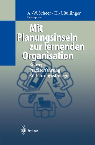 Mit Planungsinseln zur lernenden Organisation