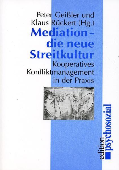 Mediation – die neue Streitkultur