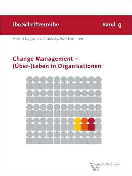 Change Management – (Über-)Leben in Organisationen