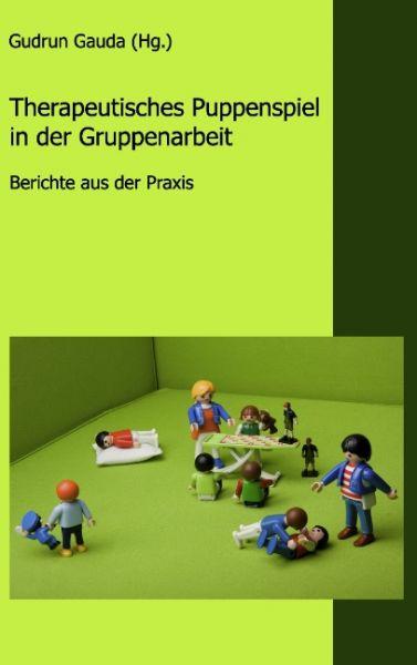 Therapeutisches Puppenspiel in der Gruppenarbeit