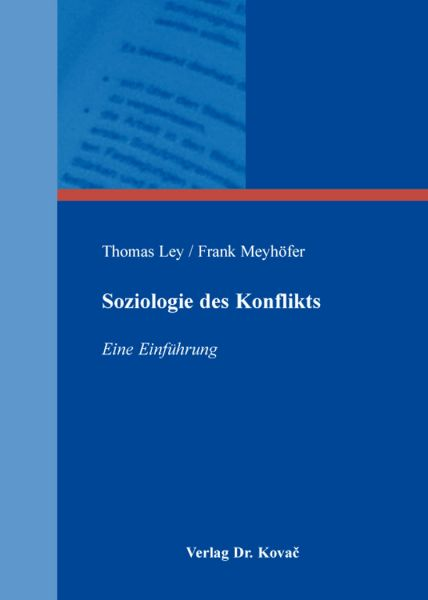 Soziologie des Konflikts