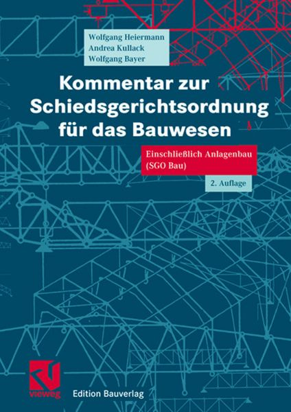 Kommentar zur Schiedsgerichtsordnung für das Bauwesen