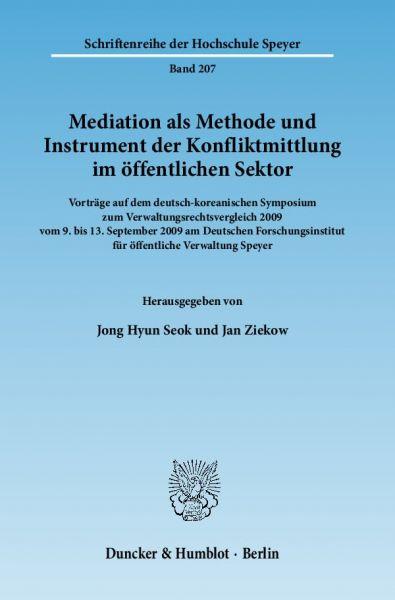 Mediation als Methode und Instrument der Konfliktmittlung im öffentlichen Sektor.