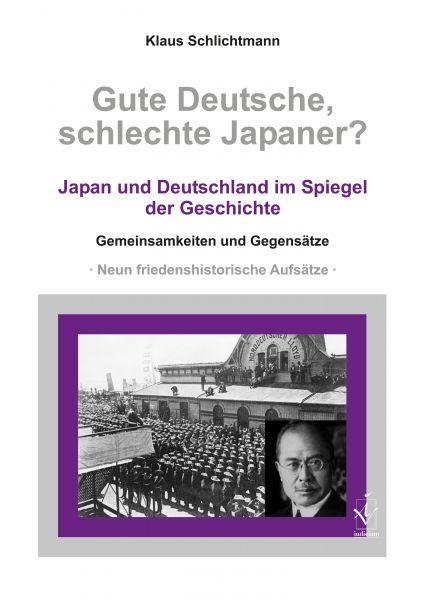 Gute Deutsche, schlechte Japaner?
