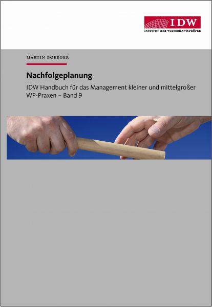 IDW Handbuch für das Management kleiner und mittelgroßer WP-Praxen