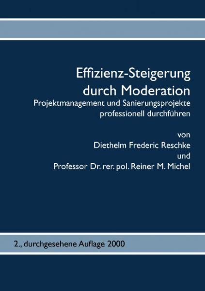 Effizienz-Steigerung durch Moderation