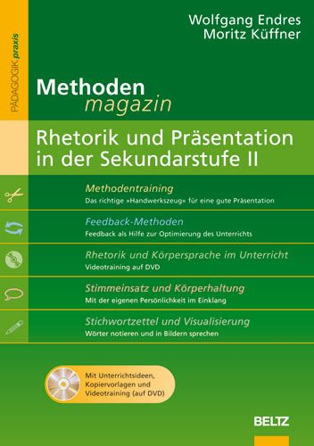 Methoden-Magazin: Rhetorik und Präsentation in der Sekundarstufe II