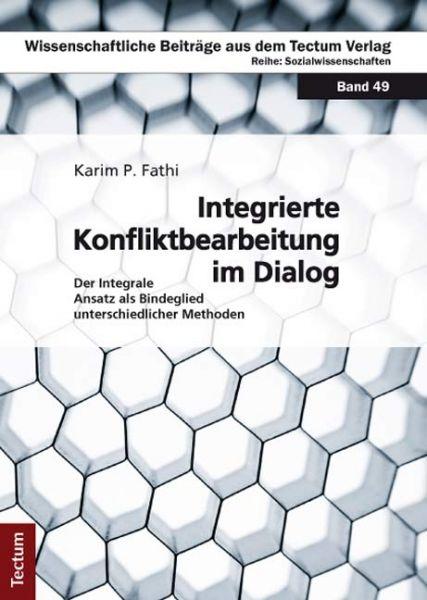 Integrierte Konfliktbearbeitung im Dialog