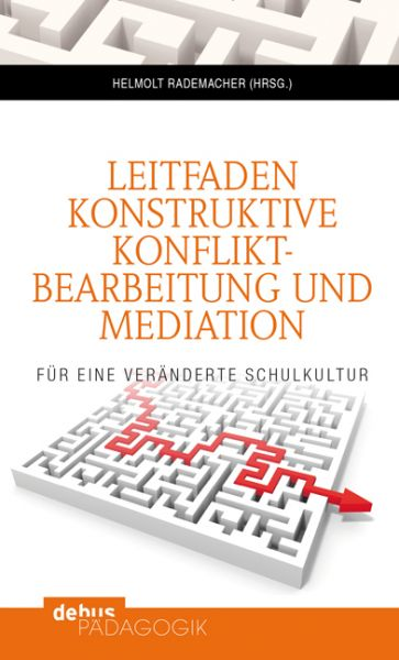 Leitfaden konstruktive Konfliktbearbeitung und Mediation
