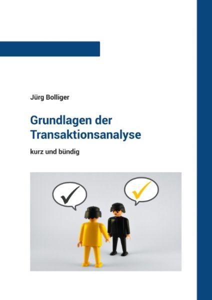 Grundlagen der Transaktionsanalyse