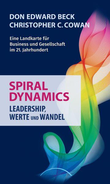Spiral Dynamics - Leadership, Werte und Wandel