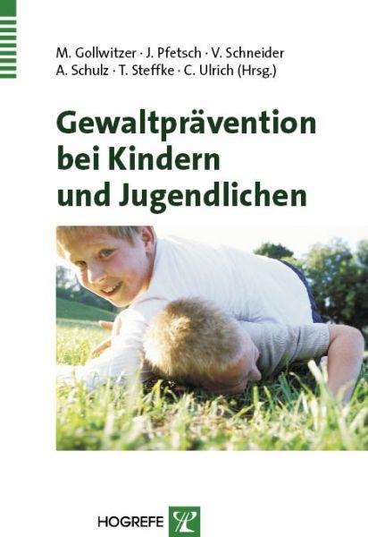 Gewaltprävention bei Kindern und Jugendlichen