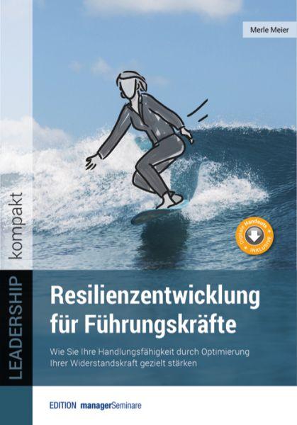 Resilienzentwicklung für Führungskräfte