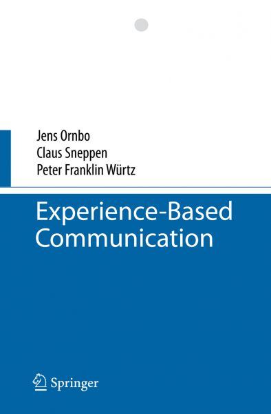 Experience-Based Communication