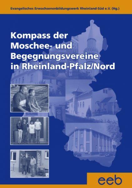 Kompass der Moschee - und Begegnungsvereine in Rheinland-Pfalz /Nord